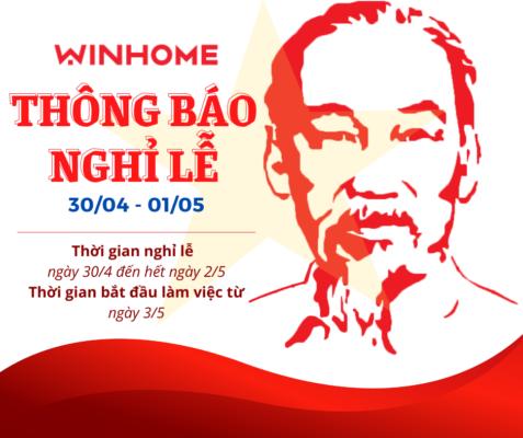 WIN HOME CHÚC MỪNG ĐẠI LỄ 30/4 - 1/5